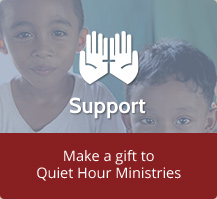Make a gift to Quiet Hour Ministries